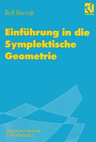 Einführung in die Symplektische Geometrie (Advanced Lectures in Mathematics) (German Edition)