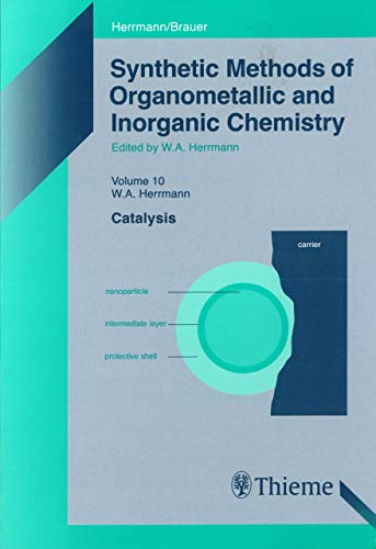 Synthetic Methods of Organometallic and Inorganic Chemistry, Volume 10, 2002: Volume 10: Catalysis (English Edition)