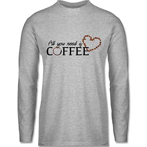 Shirtracer Statement - All You Need is Coffee - L - Grau meliert - Kaffee - BCTU005 - Herren Langarmshirt