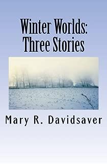 Winter Worlds: Three Stories