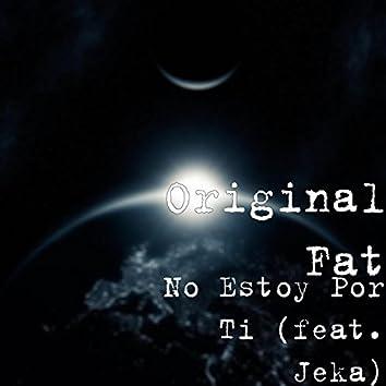No Estoy por Ti (feat. Jeka)