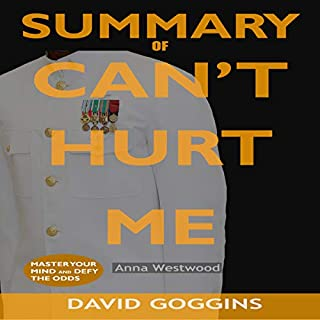 Summary of Can't Hurt Me by David Goggins audiobook cover art