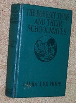 The Bobbsey Twins and Their Schoolmates - Book #21 of the Original Bobbsey Twins
