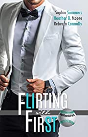Flirting With First (A Belltown Six Pack Novel Book 5)