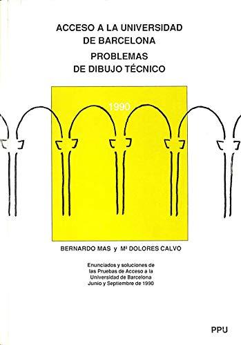 Acceso a la Universidad de Barcelona: Problemas de Dibujo Técnico 1990