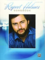The Rupert Holmes Songbook: Piano / Vocal / Guitar