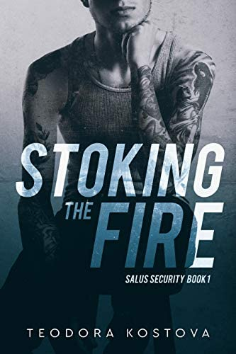 Stoking the Fire Salus Security Book 1 product image