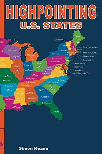 Highpointing - U.S. State High Points: Prompted Logbook to Create a Personal Record of Your High Pointing Adventures as you Ascend all 50 High Points of the U.S. States