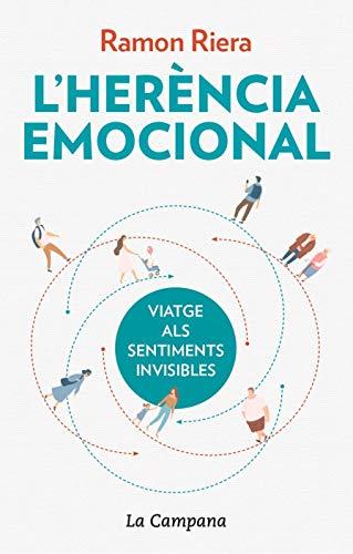 L'herència emocional: Viatge als sentiments invisibles (Divulgació)