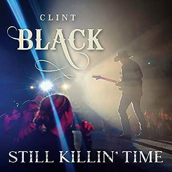Still Killin' Time