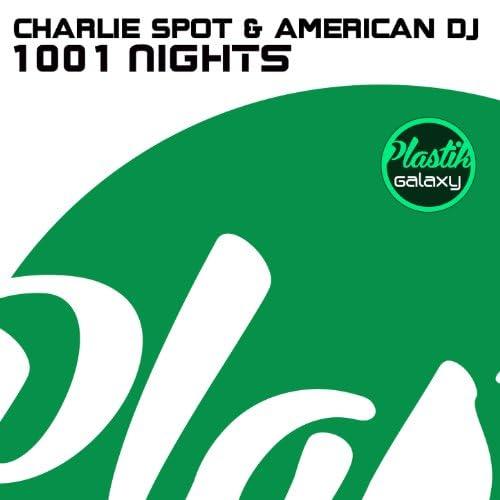 Charlie Spot & American DJ