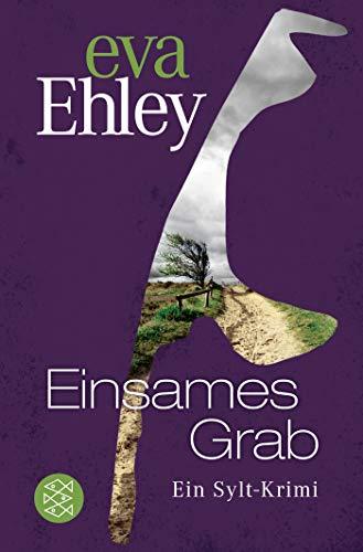 Buchseite und Rezensionen zu 'Einsames Grab: Ein Sylt-Krimi (Winterberg, Blanck und Kreuzer ermitteln, Band 8)' von Eva Ehley