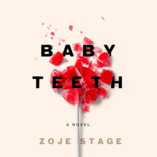 Baby Teeth     A Novel              Auteur(s):                                                                                                                                 Zoje Stage                               Narrateur(s):                                                                                                                                 Gabra Zackman                      Durée: 11 h et 6 min     122 évaluations     Au global 4,2