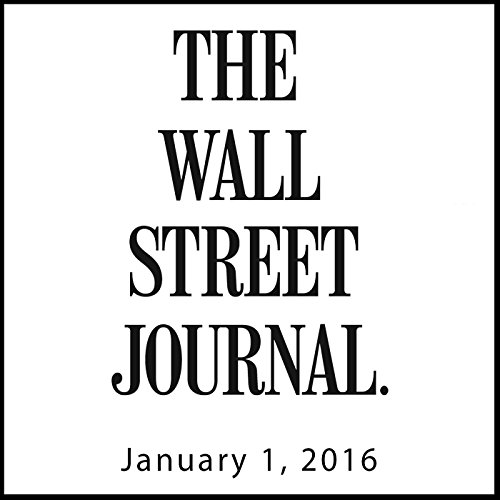 The Morning Read from The Wall Street Journal, January 01, 2016 audiobook cover art