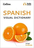 Collins Spanish Visual Dictionary (Collins Visual Dictionaries)