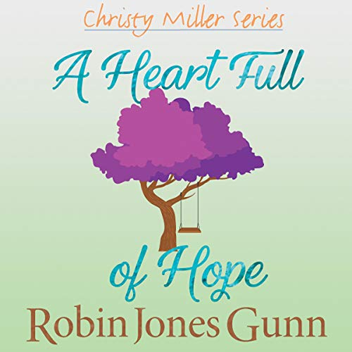 A Heart Full of Hope audiobook cover art
