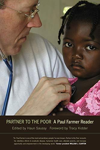 Partner to the Poor: A Paul Farmer Reader (Volume 23)