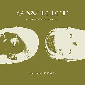 Sweet (Bapari Remix)