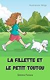 Livre pour enfants: LA FILLETTE ET LE PETIT TOUTOU