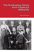 The Muldowney Family from Killamuck Abbeyleix