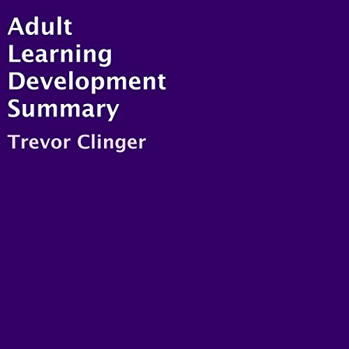 Adult Learning Development Summary audiobook cover art