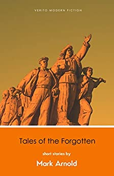 Tales of the Forgotten by [Mark Arnold]