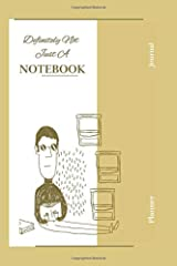 Definitely Not Just A Notebook: Designer notebooks and journals made for you Paperback