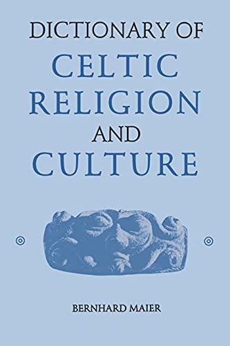 Dictionary of Celtic Religion and Culture (German Edition)