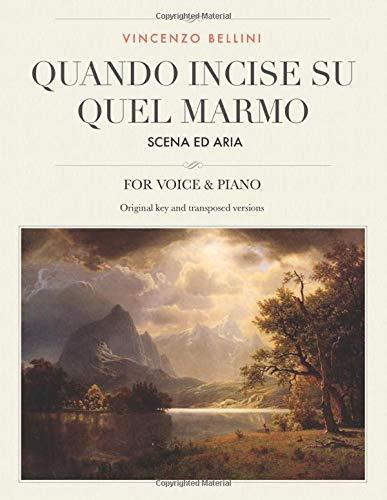 Quando incise su quel marmo: Scena ed Aria, For Medium, High and Low Voices (The Singer's Resource)