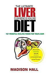 professional Optimal Cleansing and Healing Diet: 101 Powerful Healing Products for the Liver