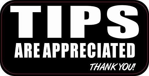StickerTalk Tips Are Appreciated Vinyl Sticker, 5 inches by 2.5 inches