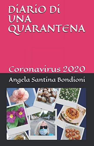 DiARiO Di UNA QUARANTENA: Coronavirus 2020