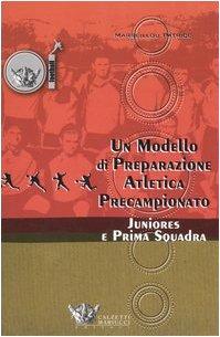 Un modello di preparazione atletica precampionato per juniores e prima squadra