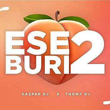 Ese Buri' 2 (feat. Thomy DJ)