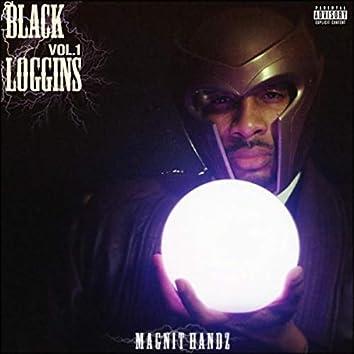Black Loggins, Vol. 1