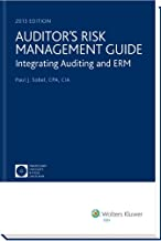 Auditor's Risk Management Guide: Integrating Auditing and ERM (2013)