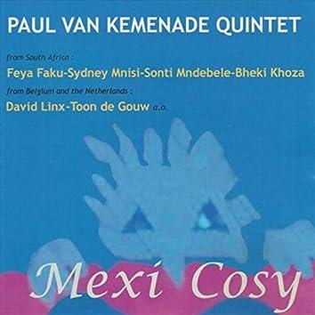 Paul Van Kemenade Quintet: Mexi Cosy