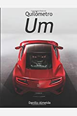 Quilômetro Um (Portuguese Edition) Paperback