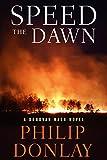 Speed the Dawn (A Donovan Nash Thriller Book 8)