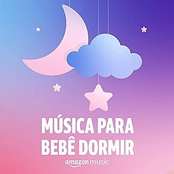 Música para bebê dormir