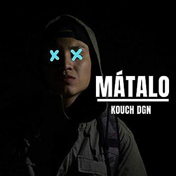 Mátalo