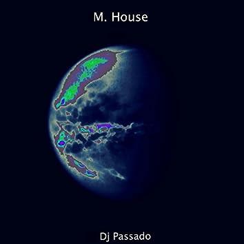 M. House - EP
