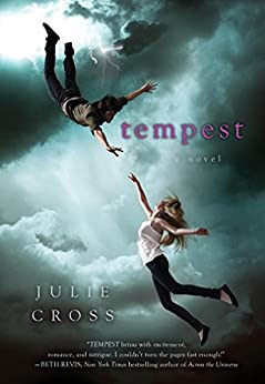 Tempest: A Novel (The Tempest Trilogy Book 1) by [Julie Cross]
