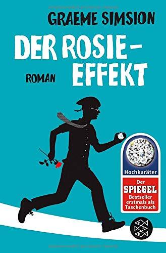 Der Rosie-Effekt: Roman (Das Rosie-Projekt, Band 2)