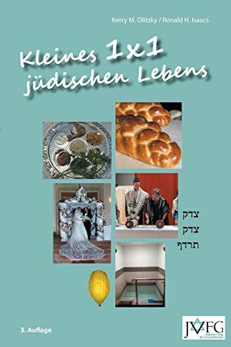 Kleines 1x1 jüdischen Lebens: Eine illustrierte Anleitung jüdischer Praxis und jüdischen Wissens