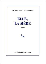 Elle, la mère par Emmanuel Chaussade