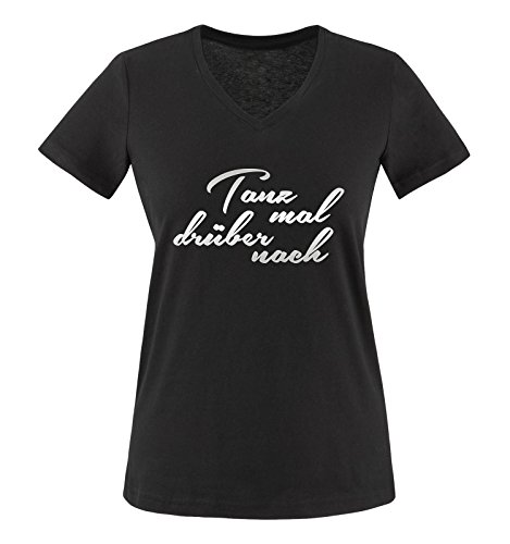 Comedy Shirts - Tanz mal drüber nach - Damen V-Neck T-Shirt - Schwarz/Silber Gr. M