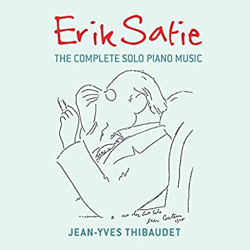Erik Satie: The Complete Solo Piano Music