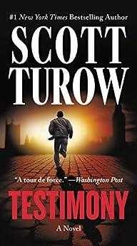 Testimony (Kindle County Book 10) by [Scott Turow]