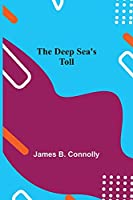 The Deep Sea's Toll